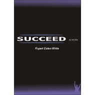 Succeed At Work (BOK)