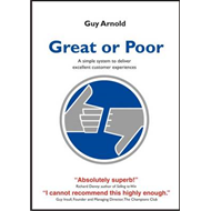 Great or Poor: A Simple System to Deliver Excellent Customer Experiences (BOK)