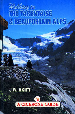 Walking in the Tarentaise and Beaufortain Alps (BOK)