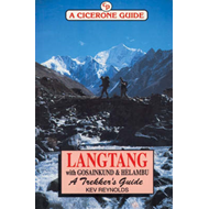 Langtang with Gosainkund and Helambu: A Trekker's Guide (BOK)
