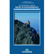The Hillwalker's Guide to Mountaineering: Essential Skills for Britain's Classic Routes (BOK)