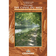 Cycling the Canal Du Midi: Across Southern France from Toulouse to Sete (BOK)