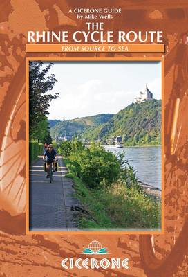 The Rhine Cycle Route: From Source to Sea (BOK)