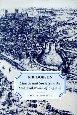 Church and Society in the Medieval North of England (BOK)