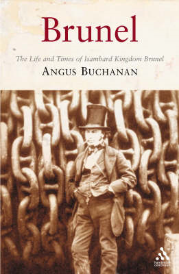 Brunel: The Life and Times of Isambard Kingdom Brunel (BOK)