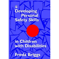Developing Personal Safety Skills in Children with Disabilities (BOK)