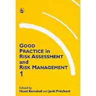 Good Practice in Risk Assessment and Management (BOK)