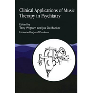 Clinical Applications of Music Therapy in Psychiatry (BOK)