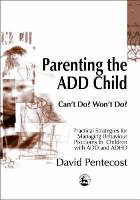 Parenting the ADD Child (BOK)