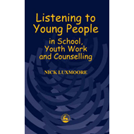Listening to Young People in School, Youth Work and Counselling (BOK)