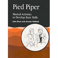 Pied Piper: Musical Activities to Develop Basic Skills (BOK)