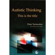 Autistic Thinking: This is the Title (BOK)