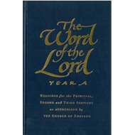 The Word of the Lord: Readings for the Principal, Second and Third Services on Sundays, Principal Fe (BOK)