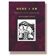 Here I am: Reflections on the Ordained Life (BOK)