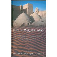 The Monastic Way: A Journey Through the Year (BOK)