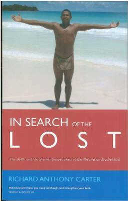 In Search of the Lost: The Modern Martyrs of Melanesia (BOK)