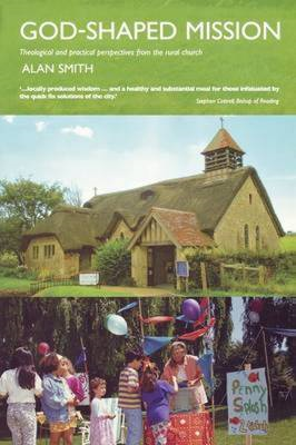 God-shaped Mission: Theological and Practical Perspectives from the Rural Church (BOK)