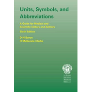 Units, Symbols, and Abbreviations:: A Guide for Authors and Editors in Medicine and Related Sciences (BOK)