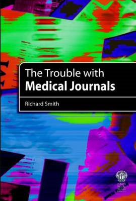 Trouble with Medical Journals (BOK)