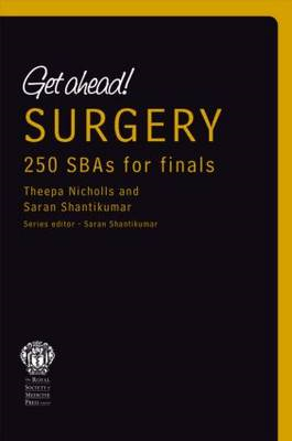 Get Ahead! SURGERY: 250 SBAs for Finals (BOK)