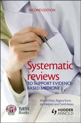 Systematic Reviews to Support Evidence-Based Medicine (BOK)