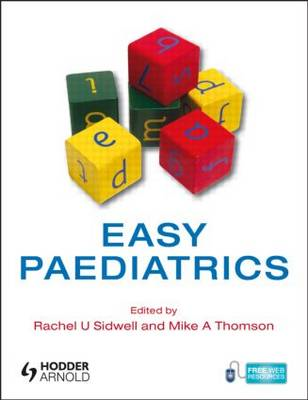 Easy Paediatrics: Paediatrics for Medical Students (BOK)