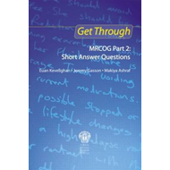Get Through MRCOG Part 2: Short Answer Questions (BOK)