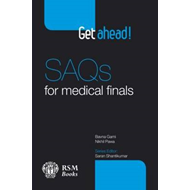 Get Ahead SAQs for Medical Finals (BOK)