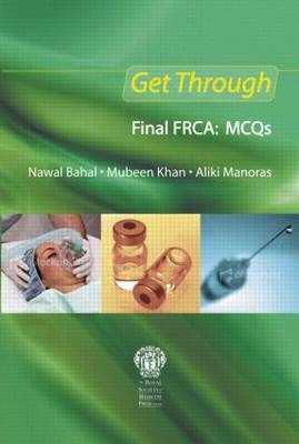 Get Through Final FRCA: MCQs (BOK)