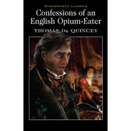 Confessions of an English Opium-Eater (BOK)