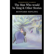 Man Who Would Be King & Other Stories (BOK)