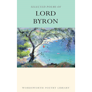 Selected Poems of Lord Byron (BOK)