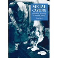 Metal Casting: Appropriate Technology in the Small Foundry (BOK)
