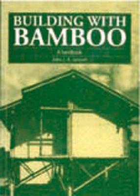 Building with Bamboo: A Handbook (BOK)