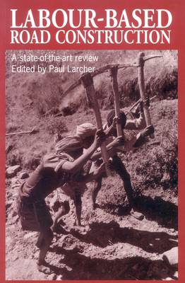 Labour-based Road Construction: A State of the Art Review (BOK)