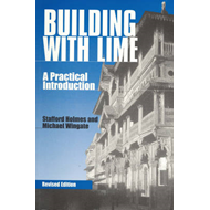 Building with Lime: A Practical Introduction (BOK)