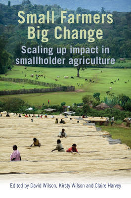 Small Farmers, Big Change: Scaling Up Impact in Smallholder Agriculture (BOK)