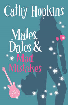 Mates, Dates and Mad Mistakes (BOK)