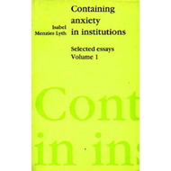 Containing Anxiety in Institutions (BOK)