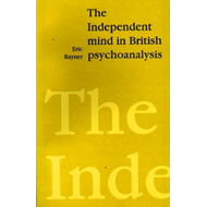 The Independent Mind in British Psychoanalysis (BOK)