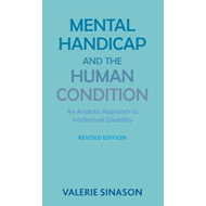 Mental Handicap and the Human Condition (BOK)