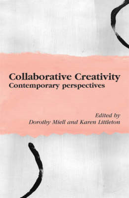 Collaborative Creativity: Socio-cultural Accounts (BOK)