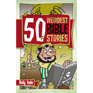 50 Weirdest Bible Stories (BOK)