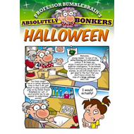 Professor Bumblebrain's Absolutely Bonkers Halloween (BOK)