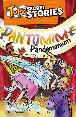 Topz Secret Stories - Pantomime Pandemonium (BOK)