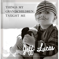 Things My Grandchildren Taught Me (BOK)