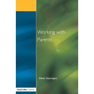 Working with Parents: As Partners in Special Educational Needs (BOK)