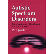 Autistic Spectrum Disorders: An Introductory Handbook for Practitioners (BOK)