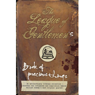 "The ""League of Gentlemen""'s Book of Precious Things (BOK)"