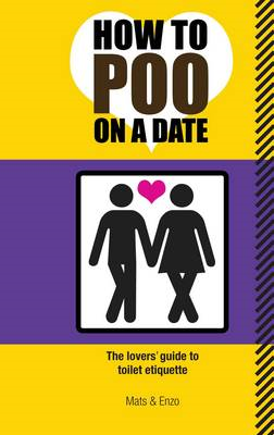 How to Poo on a Date (BOK)